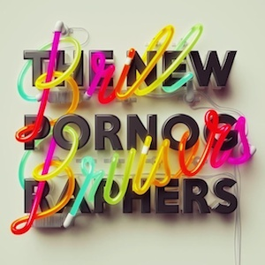 New Pornographers - Brill Bruisers
